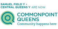 Samuel Field Y and Central Queens Y are now Commonpoint Queens