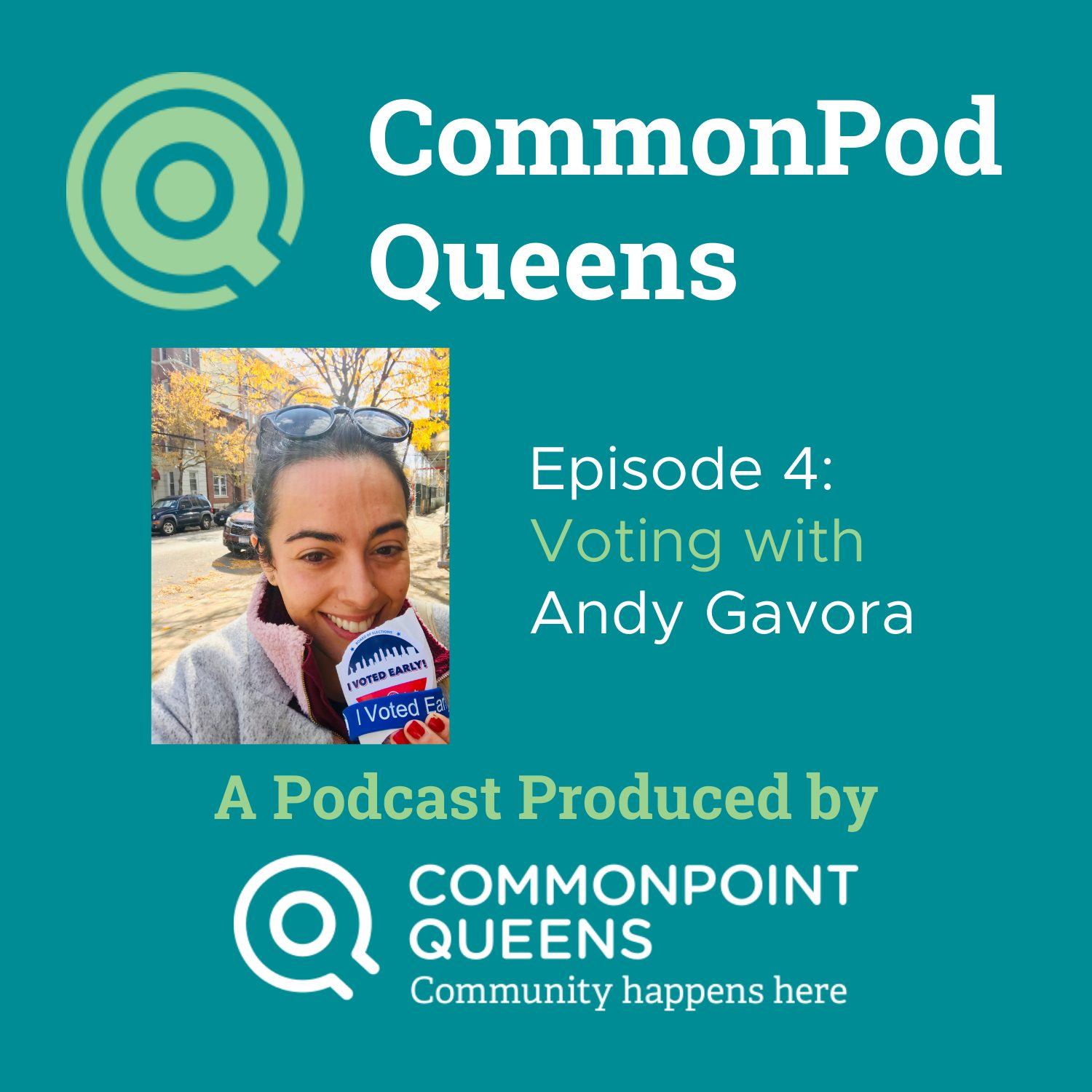 CommonPod Queens Episode 4: Voting with Andy Gavora