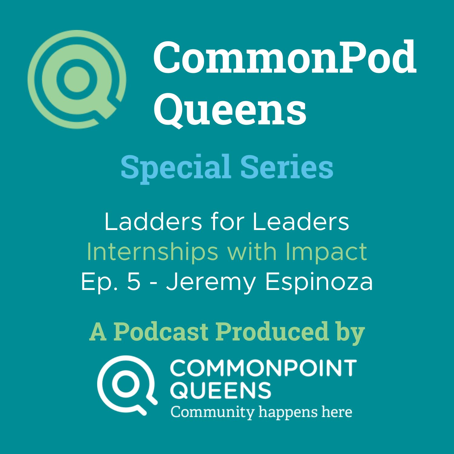 "Ladders For Leaders ""Internships With Impact"" – Jeremy Espinoza"